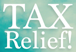 Tax Relief!